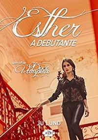 Esther: A Debutante