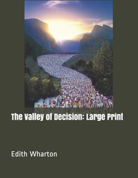 The Valley of Decision: Large Print