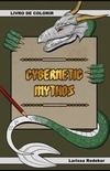 Cybernetic Mythos