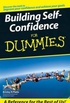 Building Self Confidence For Dummies