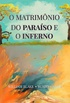O Matrimônio do Paraíso e o Inferno