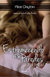 Estremecendo as Paredes