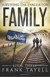 Surviving The Evacuation Book 3: Family: & Zombies vs The Living Dead