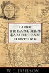 Lost Treasures of American History (English Edition)