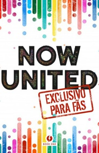 Now United - Exclusivo para Fãs