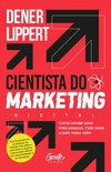 O cientista do marketing digital