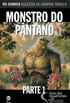 Monstro do Pântano, Parte 1