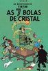 As Aventuras de Tintim: As 7 Bolas de Cristal