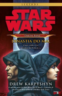 Star Wars: Darth Bane: Dinastia do Mal