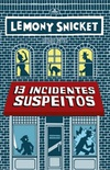 13 Incidentes Suspeitos