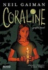 Coraline : Graphic Novel
