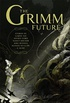 The Grimm Future