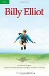 Billy Elliot, Level 3, Penguin Readers (2nd Edition)