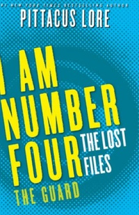 I Am Number Four: The Lost Files:The Guard
