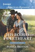 His Rodeo Sweetheart (Cowboys in Uniform Book 1587) (English Edition)