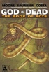 God Is Dead: The Book of Acts