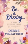Be a Blessing: A Journal for Cultivating Kindness, Joy, and Inspiration