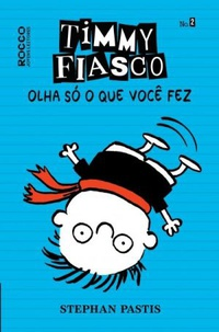 Timmy Fiasco