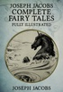 Joseph Jacobs Complete Fairy Tales