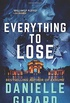 Everything to Lose: The Rookie Club Book 5