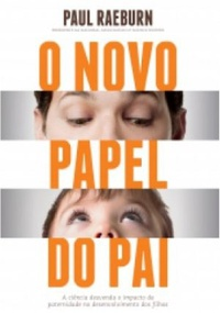 O Novo Papel Do Pai