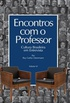 Encontros com o Professor - Volume 6