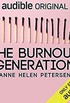The Burnout Generation