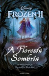 Frozen 2 - A Floresta Sombria