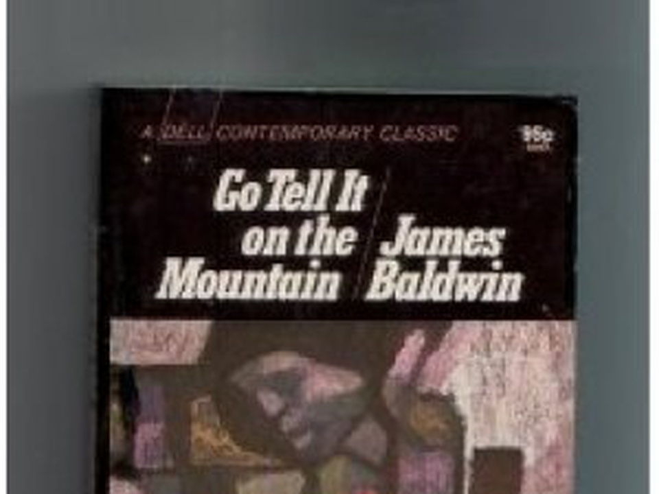 the biblical references in james baldwins go tell it on the mountain References[edit] jump up ^ robert alter, the art of biblical poetry, basic books , 1987 ^ jump up to:  trapped inside james baldwin  go tell it on the  mountain (1953) giovanni's room (1956) another.