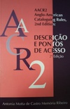 AACR2: Anglo-American cataloguin rules, 2nd edition