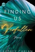 Finding us - Verfallen (German Edition)