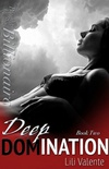 Deep Domination (Bought By The Billionaire #2)