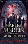 Harley Merlin and the Broken Spell