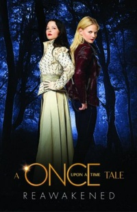 A Once Upon A Time Tale:  Reawakened
