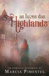 As Luzes das Highlands