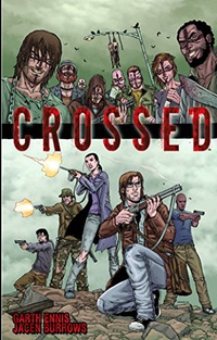 Crossed, Volume 1