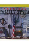 American Family Style