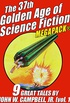 The 37th Golden Age of Science Fiction MEGAPACK®: John W. Campbell, Jr. (vol. 1) (English Edition)