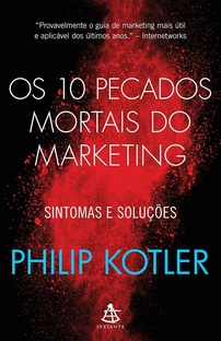 Os 10 pecados mortais do marketing