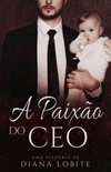 A Paixão do CEO
