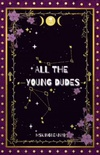 All the Young Dudes: