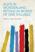 Alice in Wonderland, Retold in Words of One Syllable (English Edition)
