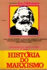 Historia do Marxismo - Volume 1