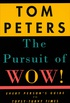 The Pursuit of Wow!: Every Person