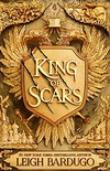 King of Scars: return to the epic fantasy world of the Grishaverse, where magic and science collide (King of Scars 1) (English Edition)