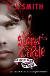 The Captive Part II and The Power