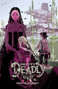 Pretty Deadly, Vol. 1