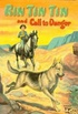 Rin Tin Tin and Call to Danger