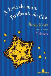A Estrela Mais Brilhante do C�u (The Brightest Star in the Sky)
