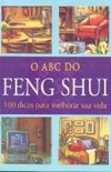 O ABC do Feng Shui